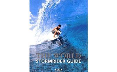 The stormrider guide : le tour du monde en 80 zones de surf