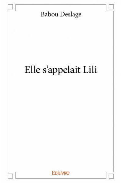 Elle s'appelait Lili