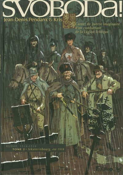 Svoboda ! (Tome 2-Lekaterinbourg, été 1918)