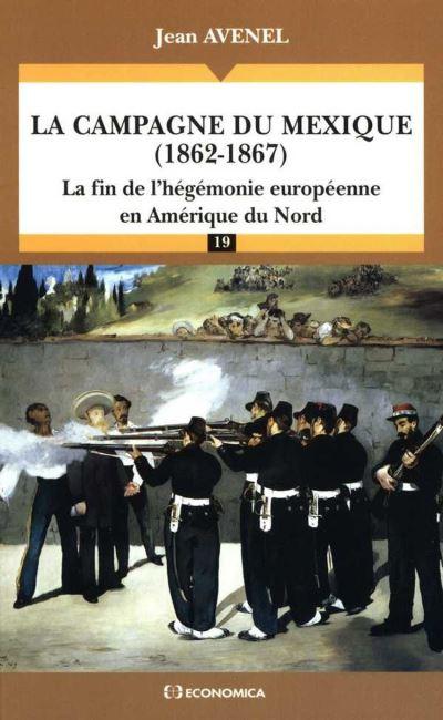 La campagne du Mexique (1862-1867) - 9782717861686 - 16,00 €