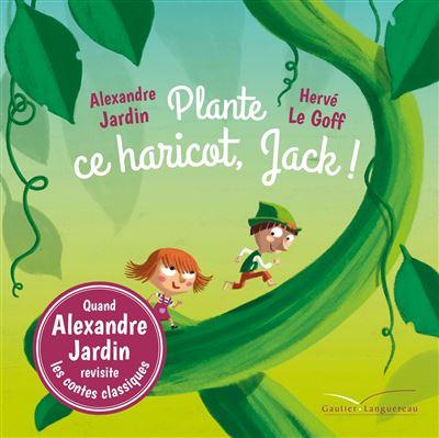 Plante ce haricot, Jack !