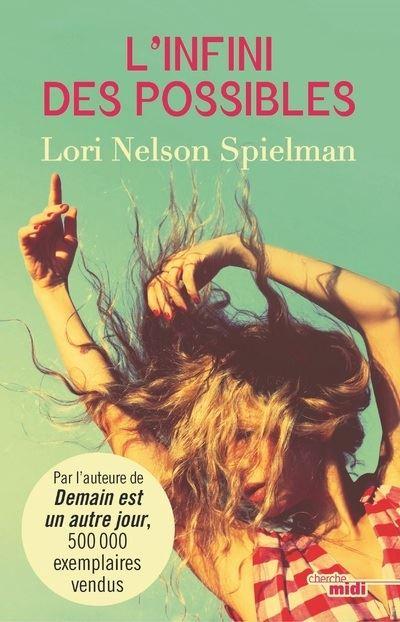 L'Infini des possibles - broché - Lori Nelson Spielman, Elisa Guenon -  Achat Livre ou ebook | fnac