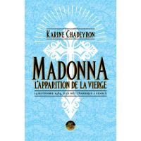 Madonna, l'apparition de la Vierge