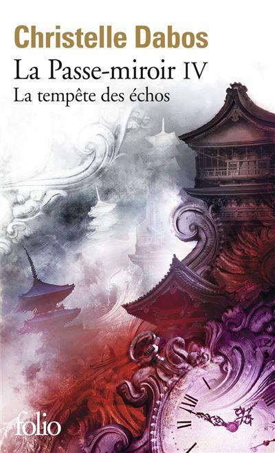 La Passe-miroir - Tome 4 - La tempête des échos - Christelle Dabos - Poche  - Achat Livre | fnac
