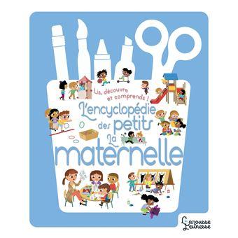 Encyclopédie des petits - l'école maternelle