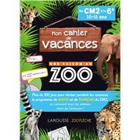 Cahier de vacances Une saison au Zoo CM2-6ème Cycle 3