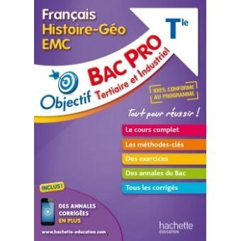 Objectif Bac Pro Francais Histoire Geographie Enseignement Moral Et Civique