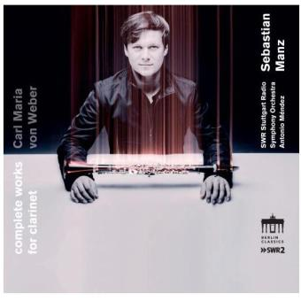 Weber : Intégrale de l'œuvre pour clarinette