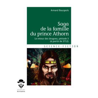 Saga de la famille du prince AthornLe retour des dragons