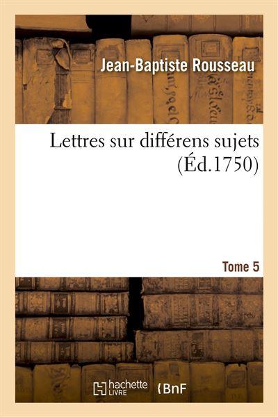 Lettres sur différens sujets