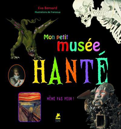 Mon Petit Musée Hanté