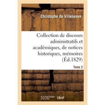 Collection de discours administratifs et academiques, de not