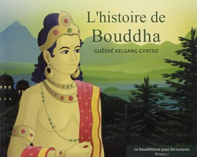L'histoire de Bouddha, Niveau 2