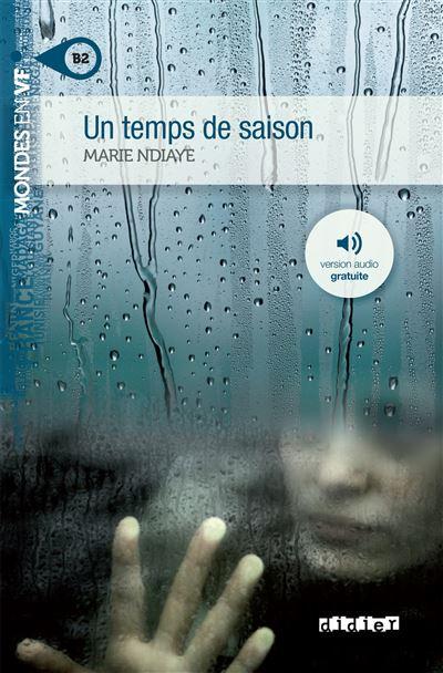 Un temps de saison niv. B2 - Livre + mp3