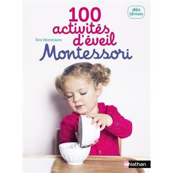 100 Activites D Eveil Montessori