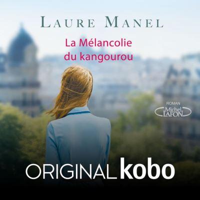 La mélancolie du kangourou - Original Kobo - 17,99 €