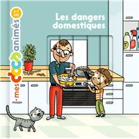Les dangers domestiques