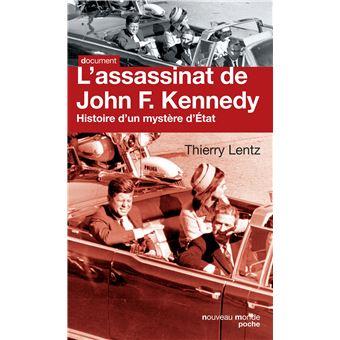 L Assassinat De John F Kennedy Histoire D Un Mystere D Etat Poche Thierry Lentz Achat Livre Ou Ebook Fnac