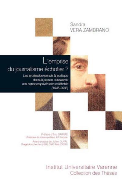 L'emprise du journalisme échotier ? les professionnels de la politique dans la presse consacrée aux espaces privés des célébrités, 1945-2008