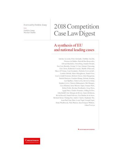 Digest 2018 Competition Case Law Digest A Synthesis of EU and National Leading Cases