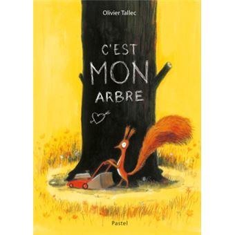 C'est mon arbre - cartonné - Olivier Tallec - Achat Livre | fnac
