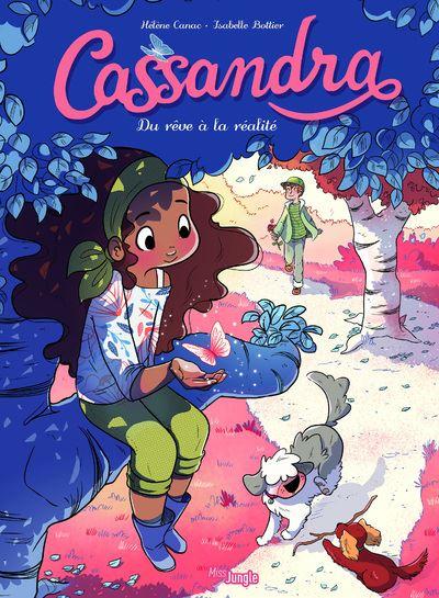 Cassandra - tome 2 Du rêve à la réalité