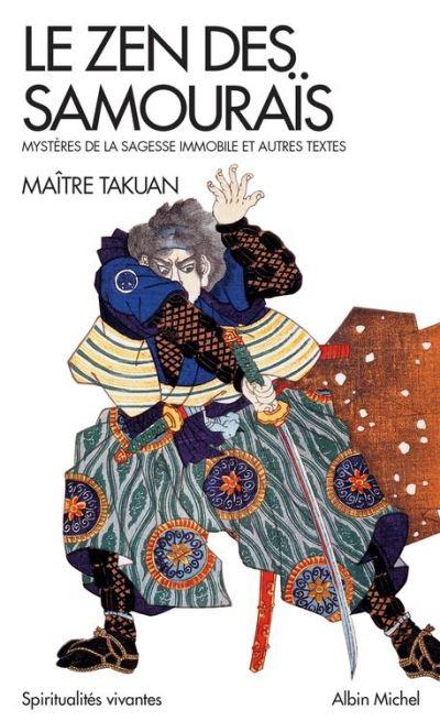 Le Zen des samourais - Mystères de la sagesse immobile - 9782226422538 - 6,99 €