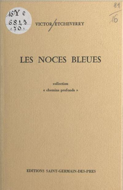 Les Noces bleues