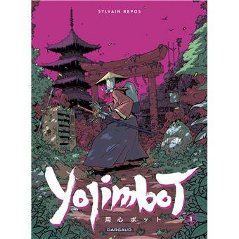 Yojimbot - Tome 1 - Yojimbot - Tome 1 - Sylvain Repos, Sylvain Repos -  cartonné - Achat Livre | fnac