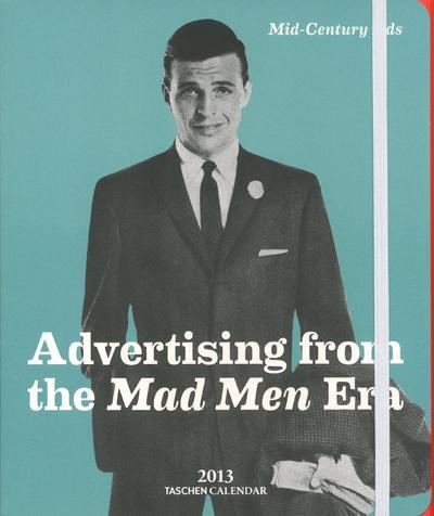 Agenda 2013 Mid-century ads