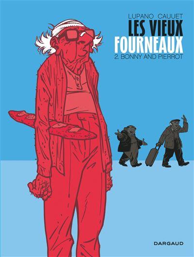 Les Vieux Fourneaux - Bonny and Pierrot