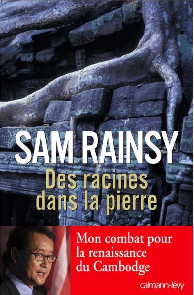 Des racines dans la pierre - Mon combat pour la renaissance du Cambodge - 9782702147559 - 14,99 €