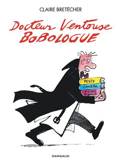 Docteur Ventouse, bobologue