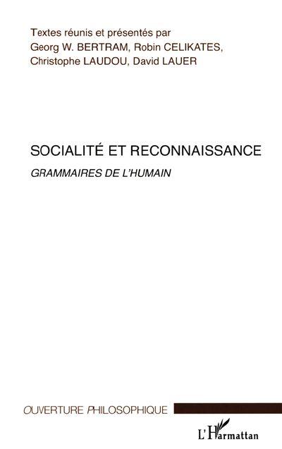Socialite et reconnaissance grammaires de l'humain