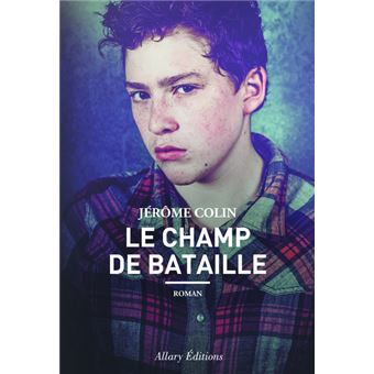 """Résultat de recherche d'images pour """"Jérôme Colin, Le Champ de bataille"""""""