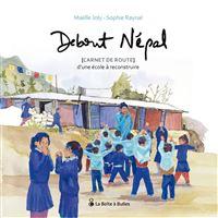 Debout Népal, carnet de route d'une école à reconstruire
