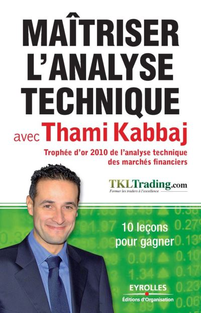 Maîtriser l'analyse technique avec Thami Kabbaj - 9782212408935 - 12,99 €
