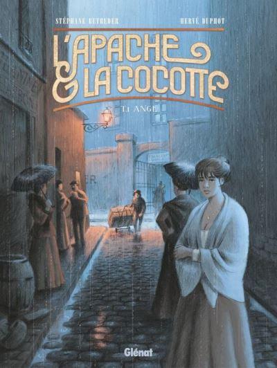 L'Apache & la Cocotte - Tome 01 - Ange - 9782331024344 - 8,99 €