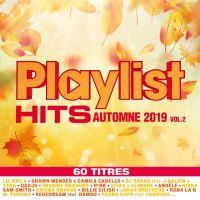 Playlist Hits Automne 2019 Volume 2