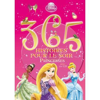 Disney Princesses Livre Avec Un Cd Audio Tome 2 365 Histoires Princesses Tome 2