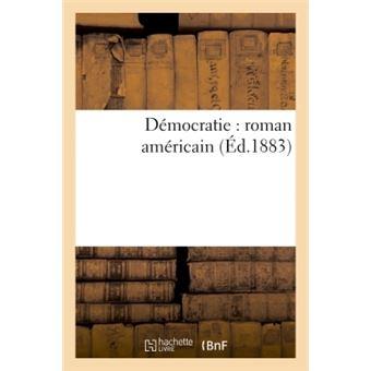 Democratie : roman americain
