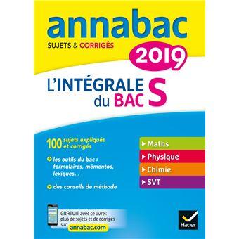 Annales Annabac 2019 L'intégrale Bac S