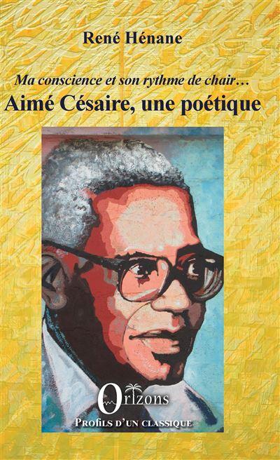 Aimé Césaire, une poétique