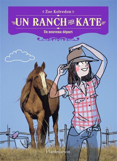 Un ranch pour Kate - Tome 1 : Un nouveau départ