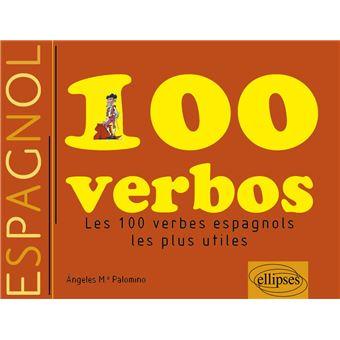 Verbos Espanoles Les 100 Verbes Les Plus Utiles Broche M A Palomino Achat Livre Fnac