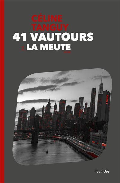 41 Vautours - 2. La Meute