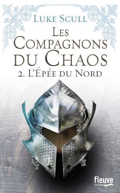 Les compagnons du chaos - tome 2 L'épée du Nord