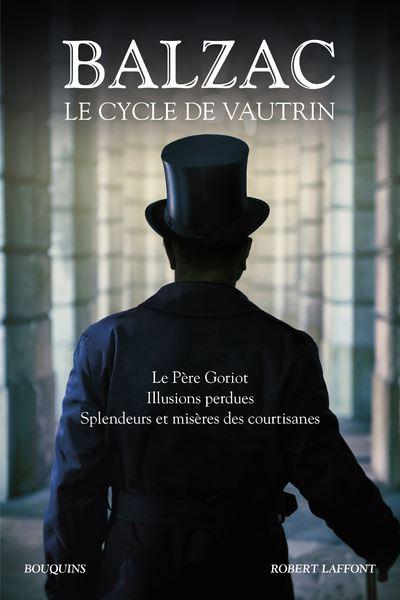 Le cycle de Vautrin