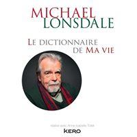 Le dictionnaire de ma vie - Michael Lonsdale