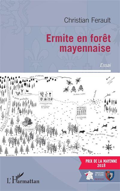 Ermite en forêt mayennaise